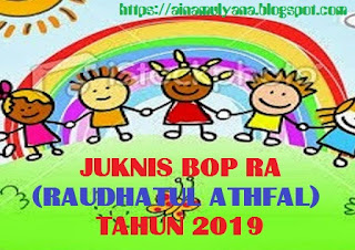 Juknis BOP Raudhatul Athfal  (RA) Tahun 2019  - 2020
