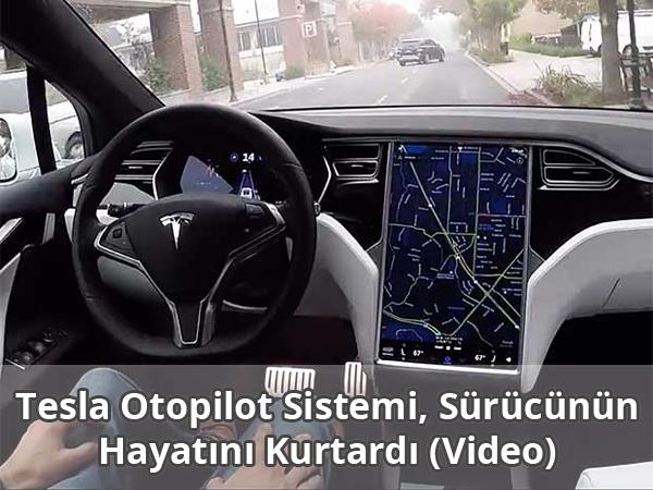 Tesla Otopilot Sistemi Hayat Kurtardı