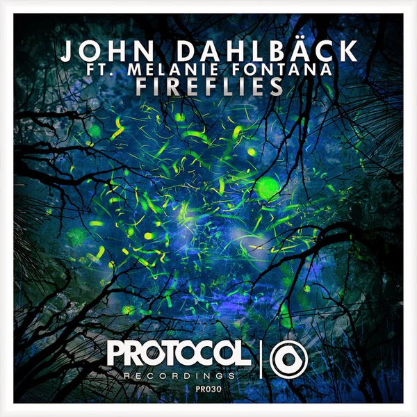 John Dahlbäck - Fireflies (feat. Melanie Fontana) - Single  Cover