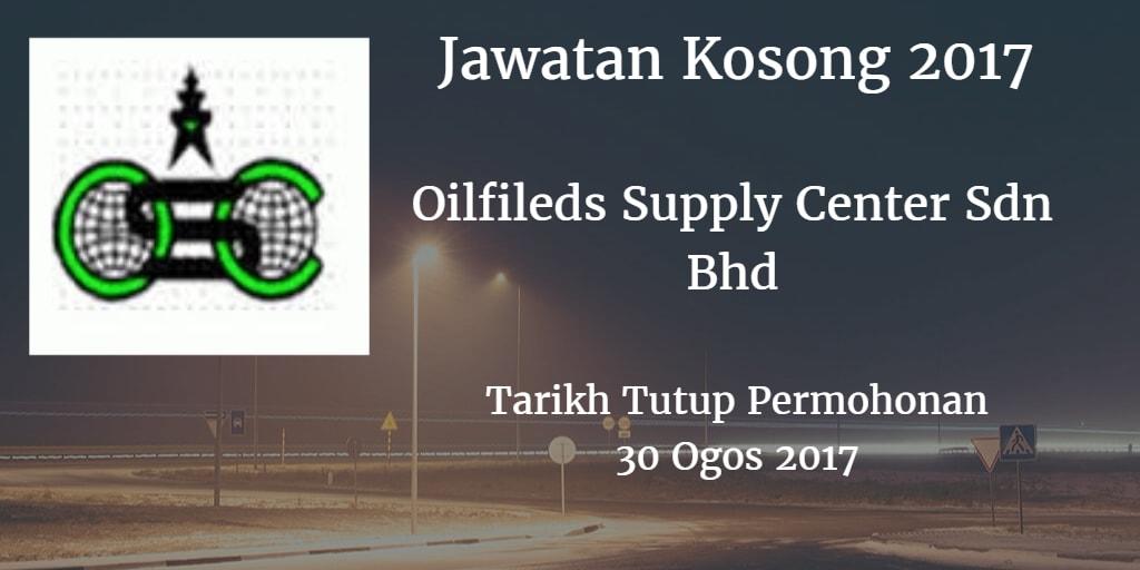 Jawatan Kosong Oilfileds Supply Center Sdn Bhd. 30 Ogos 2017