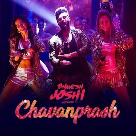 Chavanprash - Bhavesh Joshi Superhero (2018)