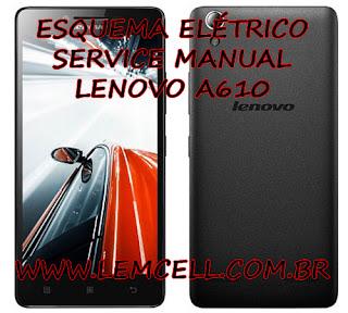 Esquema Elétrico Smartphone Celular Lenovo A610 Manual de Serviço Service Manual schematic Diagram Cell Phone Smartphone Lenovo A610