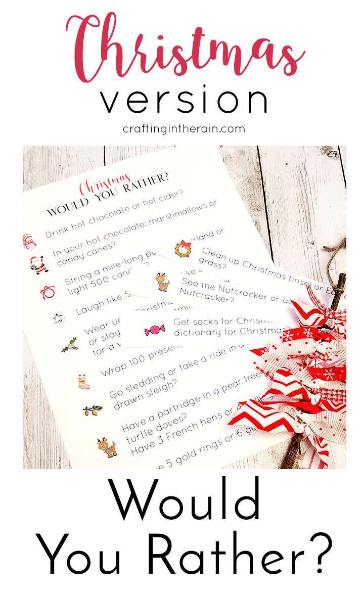 Christmas Would You Rather? - Crafting in the Rain