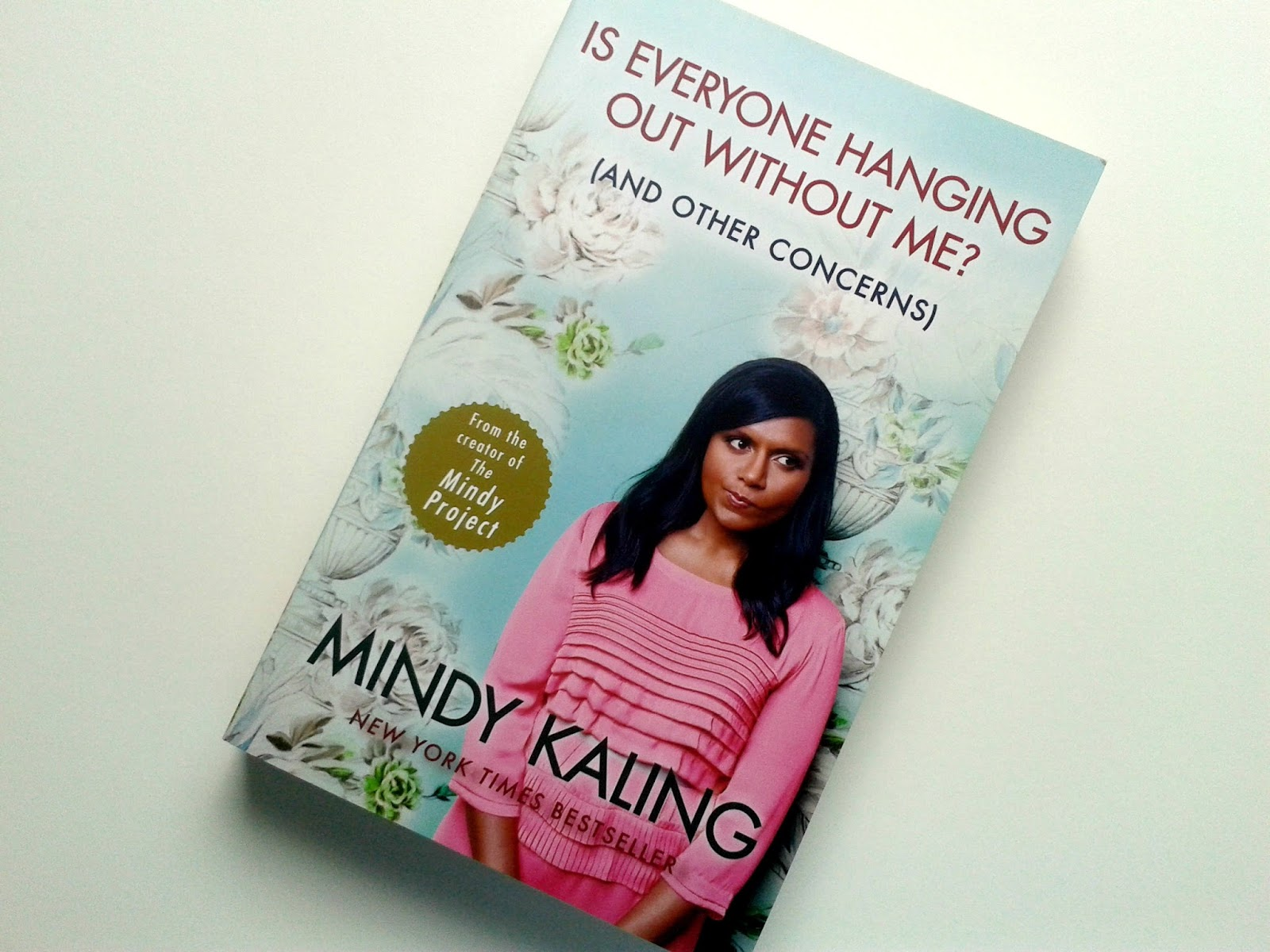 Is Everyone Hanging Out Without Me?: And Other Concerns Mindy Kaling Beauty Book Review Bedtime Essentials