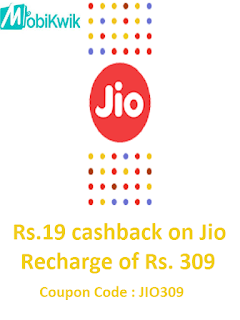 Mobikwik Offer Get Rs.19 cashback on Jio Recharge of Rs. 309
