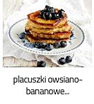 https://www.mniam-mniam.com.pl/2019/08/3-skadnikowe-placuszki-owsiano-bananowe_15.html