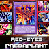 Deck Red-Eyes Predaplant