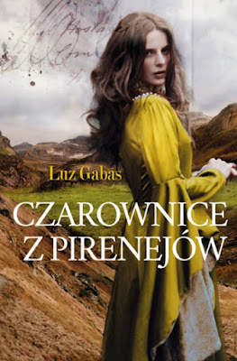 """Luz Gabás """"Czarownice z Pirenejów"""""""