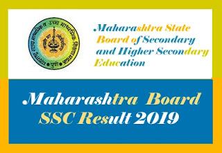 Maharashtra Board SSC Result 2019, Maharashtra 10th Result 2019, Maharashtra Board 10th Result 2019