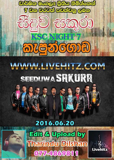 SEEDUWA SAKURA LIVE IN KAPUNGODA 2016-06-20