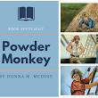 Book Spotlight of the Week.... Powder Monkey