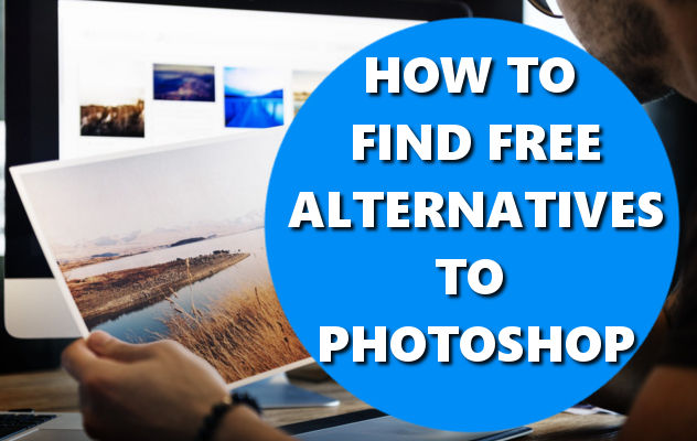 how to find free alternatives to photoshop basichowtos.com