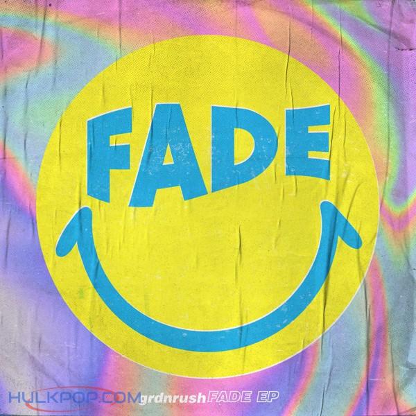 grdnrush – Fade – EP