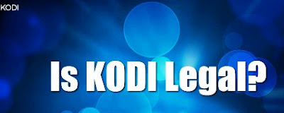 Is Kodi illegal: GOVT Urges Users to Stop Using Kodi internet TV for Security Reasons