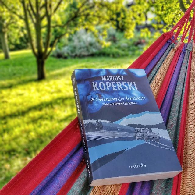 Recenzja: Po własnych śladach - Mariusz Koperski