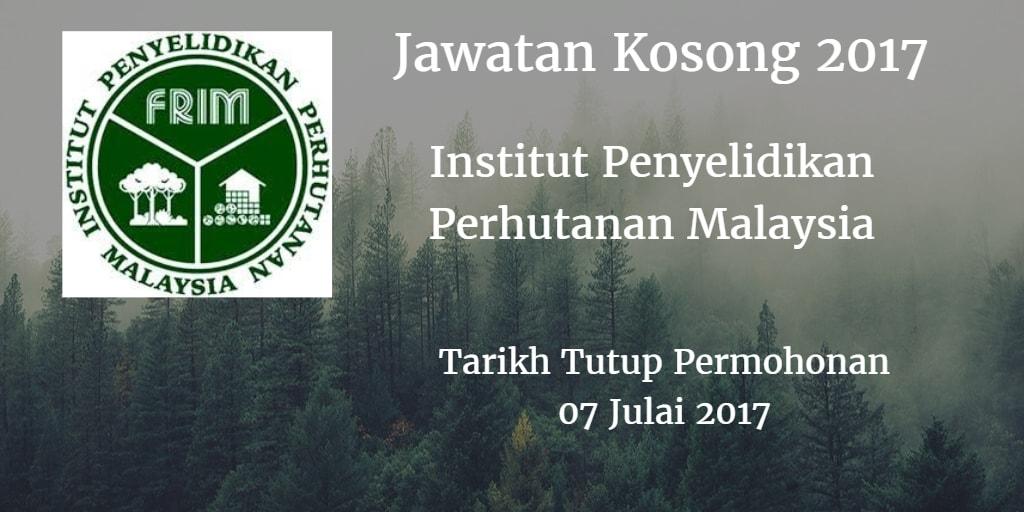 Jawatan Kosong FRIM 07 Julai 2017