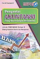 AJIBAYUSTORE  Judul Buku : Pengantar Akuntansi (Uang dan Keuangan Perusahaan) Untuk SMK/MAK Kelas X Bidang Keahlian Bisnis dan Manajemen – Kurikulum 2013 Pengarang : Hendi Soemantri Penerbit : ARMICO