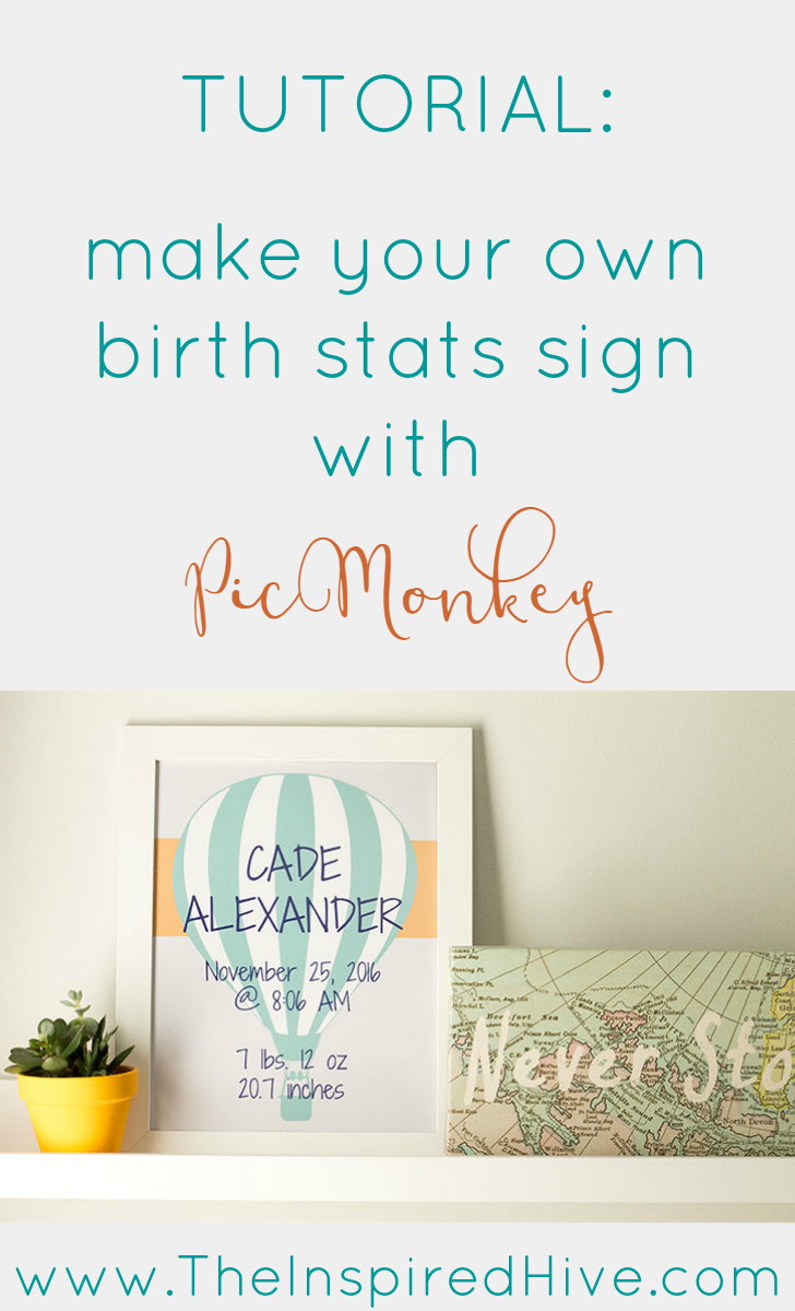 Tutorial on how to make your own DIY birth stats printable sign using PicMonkey