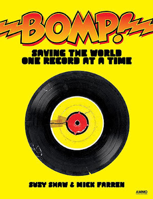 Bomp,Saving_the_World_One_Record_at_a_Time,Greg_Shaw,Suzy_Shaw,Mick_Farren,psychedelic-rocknroll