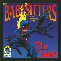 <center>Babysitters With Machine Guns - The Comic (1996)</center>