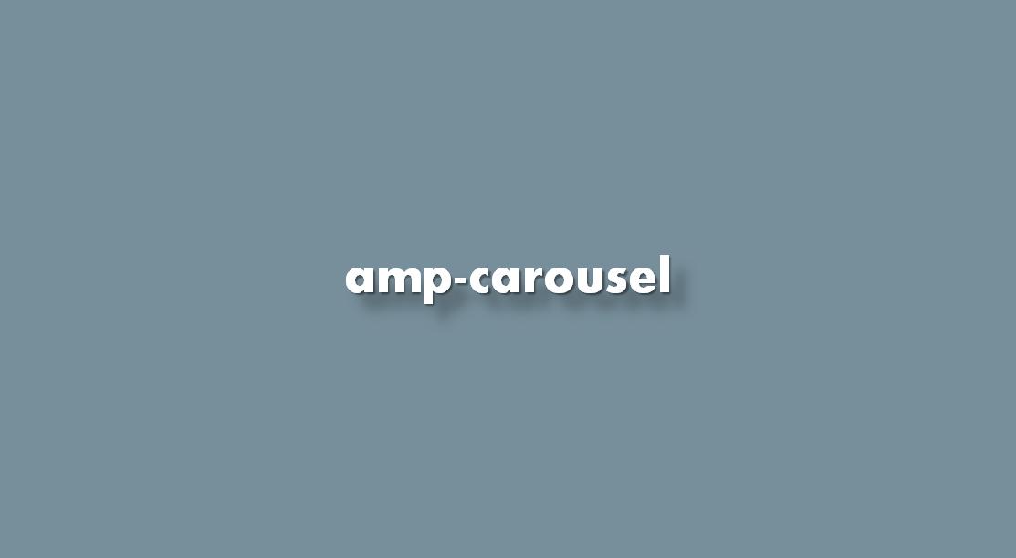 Instrucciones ¿Cómo agregar amp-carousel?