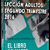 "Lección Adultos Segundo Trimestre 2016 ""El Libro de Mateo"""