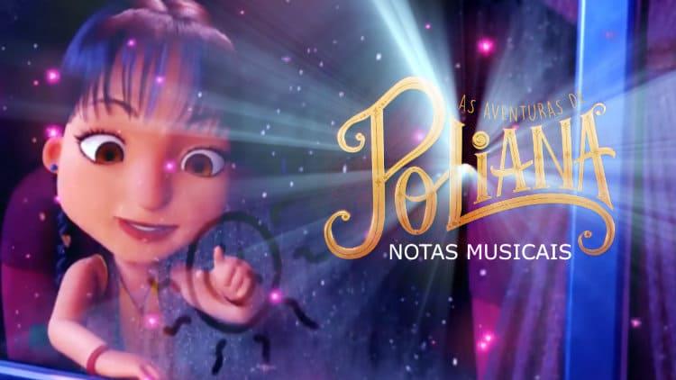 O meu nome é Poliana - As aventuras de Poliana - Cifra melódica