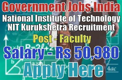 National Institute of Technology NIT Kurukshetra Recruitment 2017