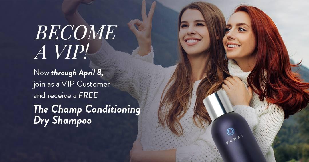 Monat By Brooke New Vip Bonus Offer Free Dry Shampoo
