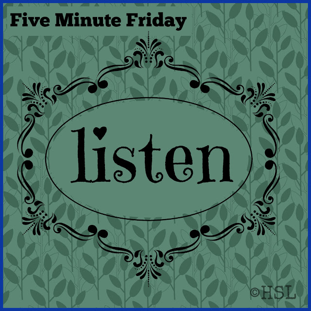 Five mInute Friday, listen, writing prompt