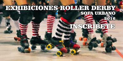 Convocatoria para exhibiciones de Roller Derby en SOFA URBANO 2016