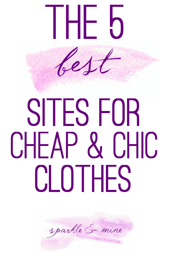Sparkle mine the best sites to shop for cheap chic for The best cheap online shopping sites