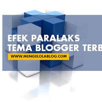 Cara membuat efek paralaks di tema blogger terbaru