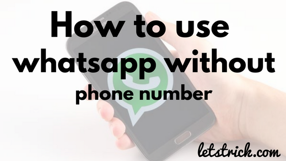 whatsapp without phone number/sim