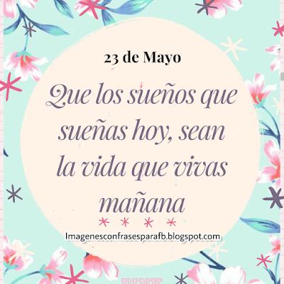 Frase del día 23 de Mayo para ti