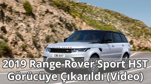 2019 Range Rover Sport HST Özellikleri ve Fiyatı