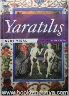 Gore Vidal - Yaratılış