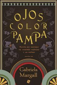 Ojos color Pampa, Gabriela Margall