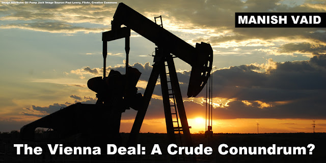 THE PAPER | The Vienna Deal: A Crude Conundrum?