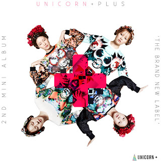 [EP] Unicorn Plus_ The Brand New Label - UNICORN(유니콘)