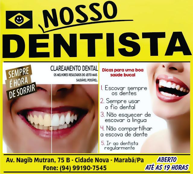 NOSSO DENTISTA -- CONFIRA NOSSAS FOTOS..