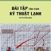 SÁCH SCAN - Bài tập Tính toán kỹ thuật lạnh (cơ sở và ứng dụng) - Nguyễn Đức Lợi