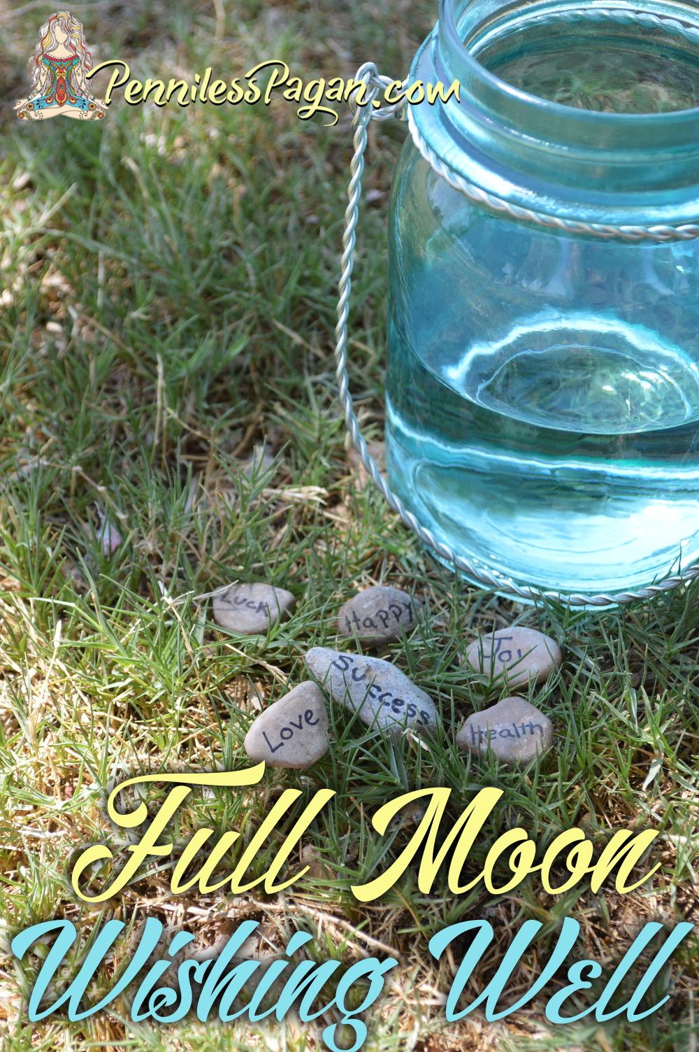 Penniless Pagan: Full Moon Dream Drop Wishing Well