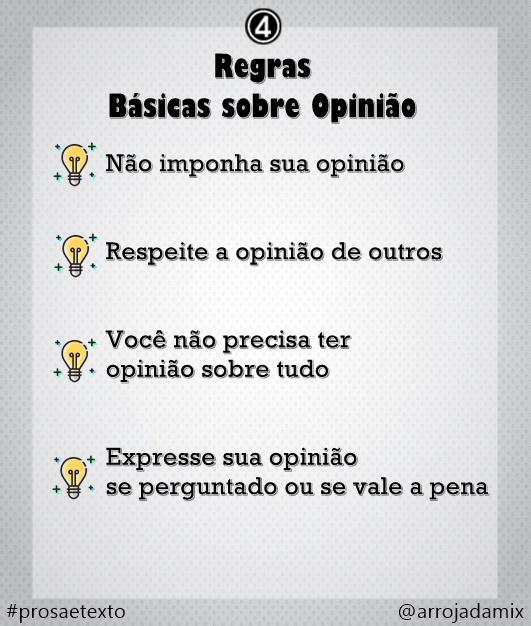 Regrinhas básicas sobre Opinião - Prosa e Texto