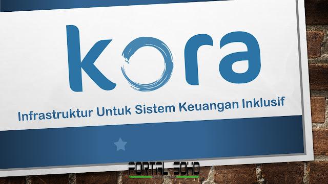 Kora, Infastruktur Untuk Sistem Keuangan Inklusif