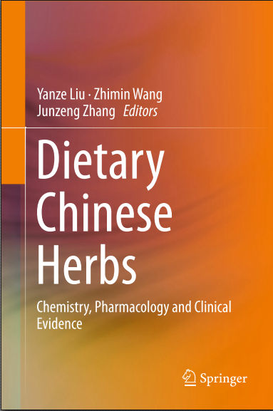 Dietary Chinese Herbs Chemistry, Pharmacology and Clinical Evidence 2015 [PDF]