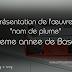 """Présentation de l'œuvre: """"nom de plume""""  - 9eme annee de base"""