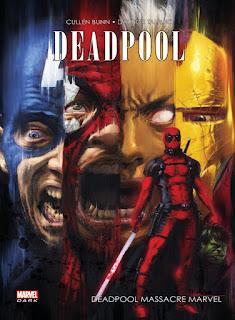 Deadpool massacre Marvel (Cullen Bunn & Dalibor Talajic)