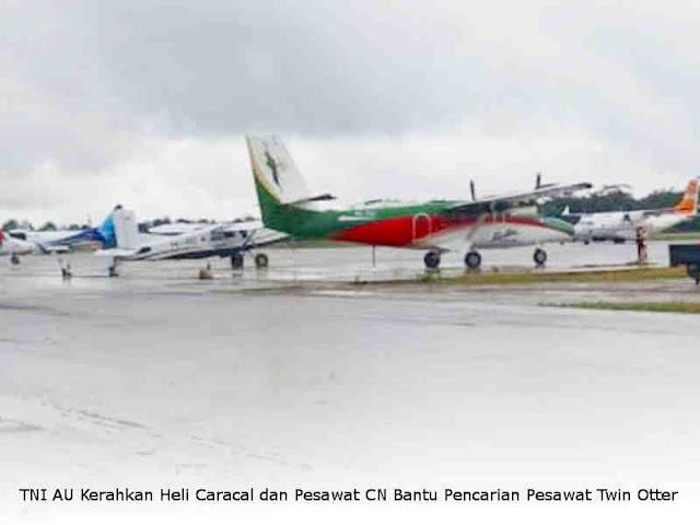 TNI AU Kerahkan Heli Caracal dan Pesawat CN Bantu Pencarian Pesawat Twin Otter
