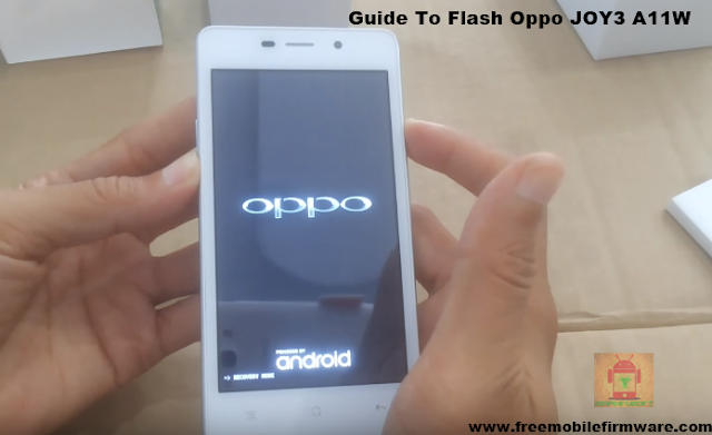 Guide To Flash Oppo JOY3 A11W MT6582 Android 4.4.2 By mtk fashtool tested firmware